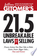 Jeffrey Gitomer s 21 5 Unbreakable Laws of Selling