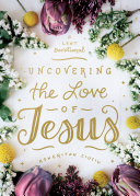 Uncovering the Love of Jesus Book
