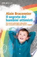 Il segreto dei bambini ottimisti