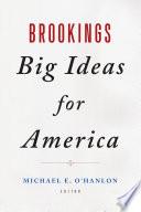 Book Brookings Big Ideas for America