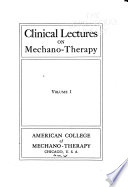 Clinical Lectures on Mechano-therapy