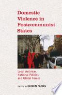 Domestic Violence in Postcommunist States