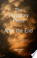The Purgatory Press   After the End