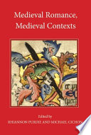 Medieval Romance, Medieval Contexts