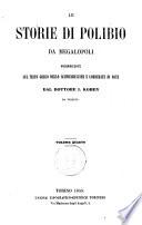 Le storie di Polibio da Megalopoli volgarizzate sul testo greco dello Schweighauser e corredate di note  da  I  Kohen