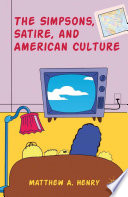 The Simpsons  Satire  and American Culture