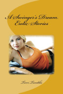 A Swinger s Dream Erotic Stories