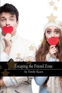 Escaping the Friend Zone Pdf/ePub eBook