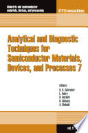 Analytical and Diagnostic Techniques for Semiconductor Materials  Devices  and Processes 7