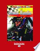Denny Hamlin: NASCAR Driver (Large Print 16pt) In Seventy Nine Career Cup Starts He S