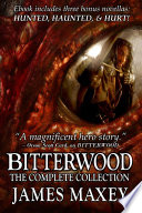 Bitterwood  The Complete Collection