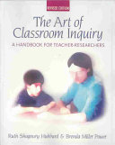 The Art of Classroom Inquiry