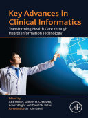 Key Advances In Clinical Informatics book