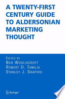 A Twenty First Century Guide To Aldersonian Marketing Thought book