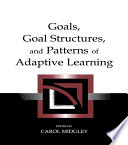 goals goal structures and patterns of adaptive learning