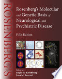 Rosenberg s Molecular and Genetic Basis of Neurological and Psychiatric Disease