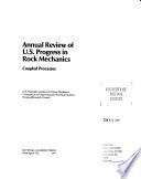 Annual Review Of U S Progress In Rock Mechanics book