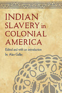 Indian Slavery in Colonial America