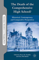 The Death of the Comprehensive High School