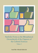 Symbolic Forms as the Metaphysical Groundwork of the Organon of the Cultural Sciences