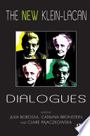 The New Klein Lacan Dialogues