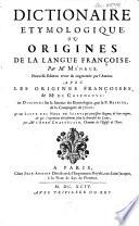 Dictionaire   tymologique ou Origines de la langue fran  oise