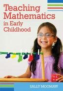 Teaching Mathematics in Early Childhood