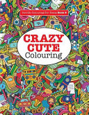 Crazy Cute Colouring  Terrific Colouring For Teens