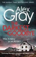 The Darkest Goodbye : evokes edinburgh' daily mail when newly fledged dc...