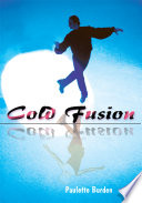 Cold Fusion Vivid Set Of Experiences In The Author S Life