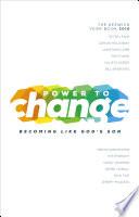 Power to Change   Keswick Year Book 2016