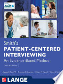 Smith s Patient Centered Interviewing  An Evidence Based Method  Third Edition