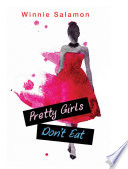 Pretty Girls Don't Eat Pdf/ePub eBook
