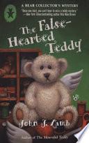 The False Hearted Teddy