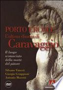 Porto Ercole, l'ultima dimora di Caravaggio
