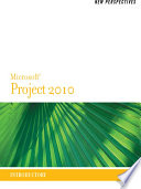 New Perspectives on Microsoft Project 2010  Introductory