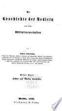 Geschichte der Medicin, Chirurgie, Geburtshülfe, Staatsarzneikunde, Pharmacie u.a. Naturwissenschaften, und ihrer Litteratur