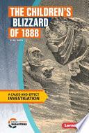 The Children s Blizzard of 1888 Book PDF