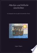 Märchen und biblische Geschichten