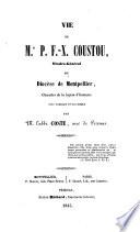 Vie de Mr  P F  X  Coustou  Vicaire g  n  ral du dioc  se de Montpellier
