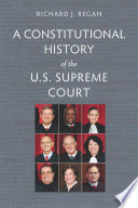 A Constitutional History of the U S  Supreme Court