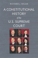 A Constitutional History of the U.S. Supreme Court