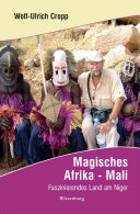 Magisches Afrika - Mali