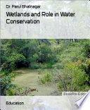 Wetlands and Role in Water Conservation