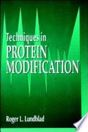 Techniques In Protein Modification book