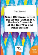 Top Secret! What 100 Brave Critics Say about Jarhead