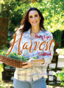 Stacy Lyn s Harvest Cookbook
