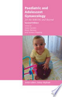 Paediatric and Adolescent Gynaecology for the MRCOG and Beyond