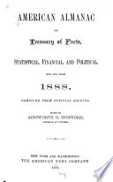 American Almanac and Treasury of Facts  Statistical  Financial  and Political  for     1878 89 Book PDF