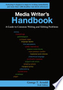 Media Writer s Handbook  A Guide to Common Writing and Editing Problems